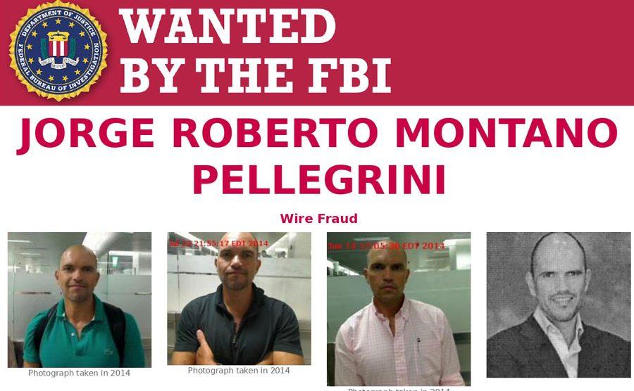 Jorge Roberto Montano Pellegrini es buscado por el FBI